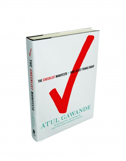 Atul Gawande, The Checklist Manifesto